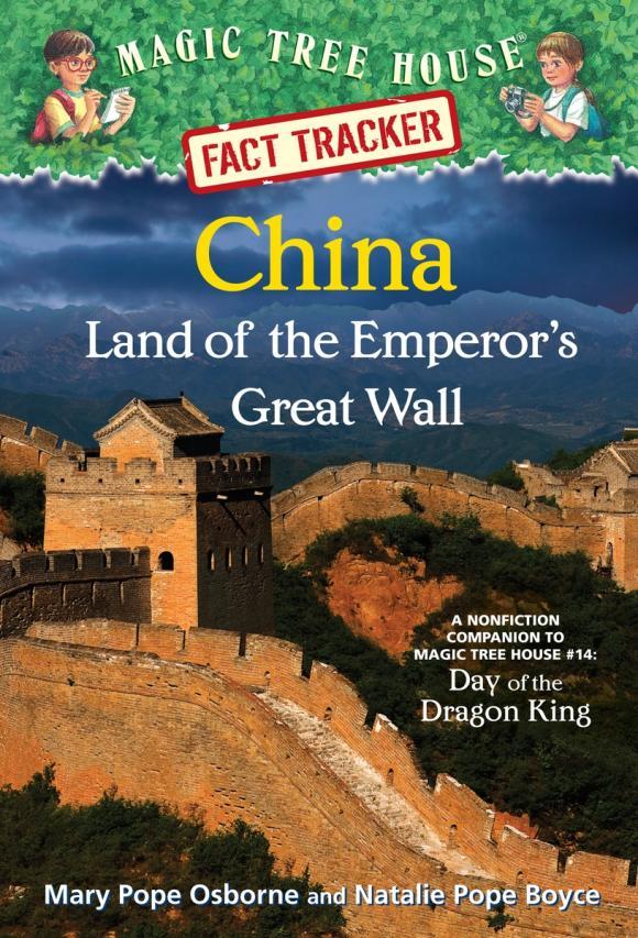 Magic Tree House Fact Tracker #31: China: Land of the Emperor's Great Wall