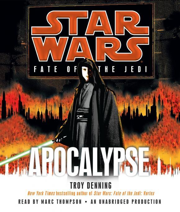 Apocalypse: Star Wars (Fate of the Jedi)