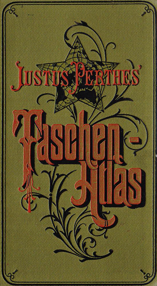 Justus Perthes' Taschen-Atlas