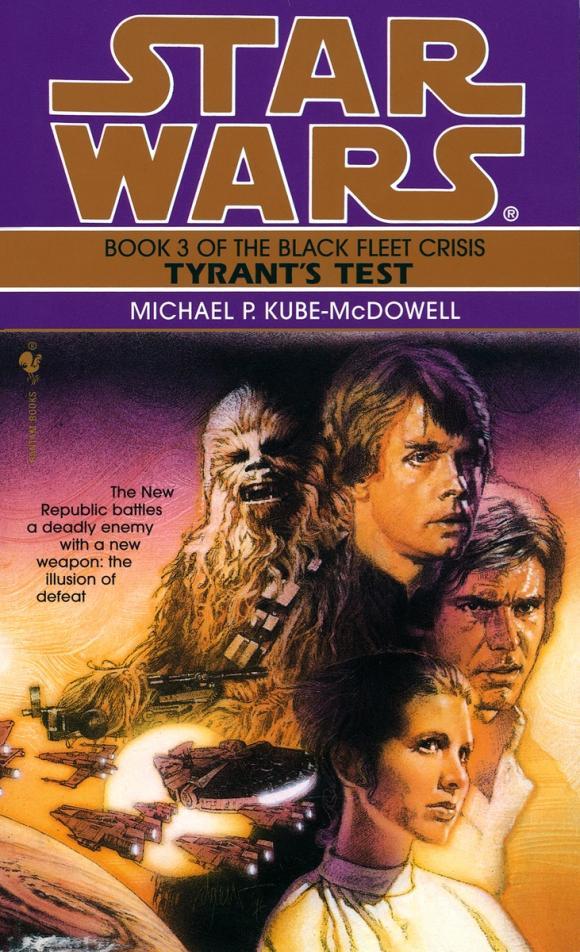 Tyrant's Test: Star Wars (The Black Fleet Crisis)
