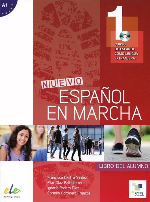 Nuevo espanol en marcha 1:Nivel A1: Libro del alumno (+ CD MP3)