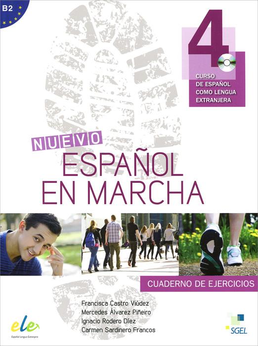 Nuevo espanol en marcha 4: Nivel B2: Cuaderno de ejercicios (+ CD)
