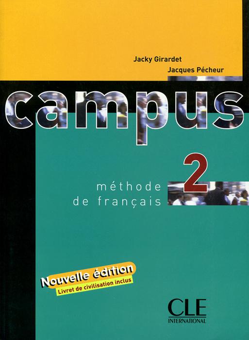 Campus 2: Methode de francais (+ Livret de civilisation)