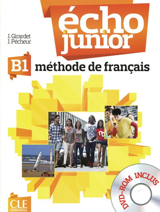 Echo B1: Methode de francais (+ DVD-ROM)