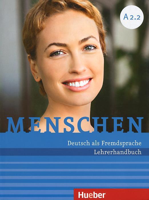 Menschen: A 2.2: Lehrerhandbuch ( 978-3-19-671902-4 )