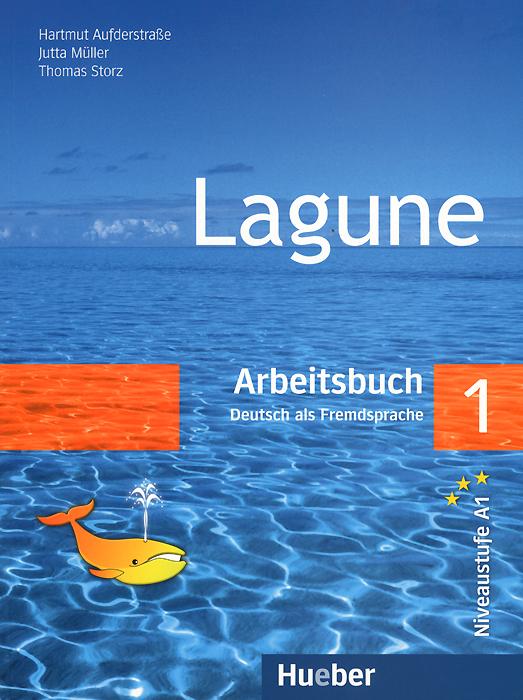 Lagune: Niveaustufe A1: Arbeitsbuch