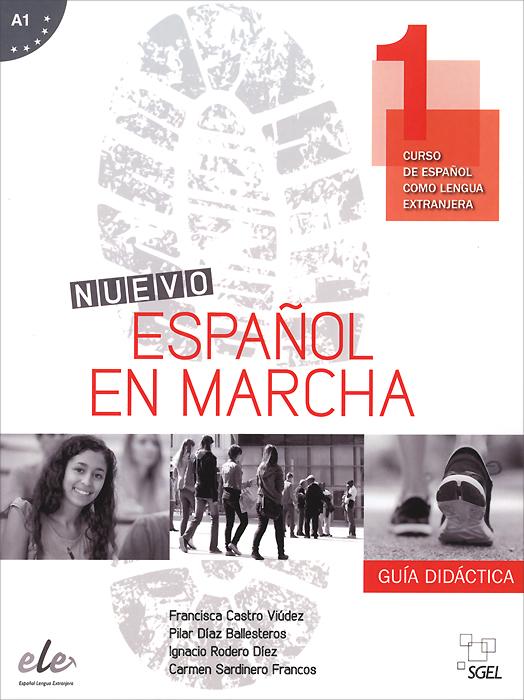 Nuevo Espanol en marcha A1: Guia didactica