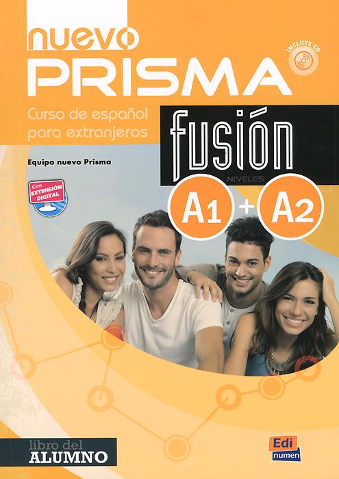 Nuevo prisma fusion: A1 + A2: Curso de espanol para extranjeros (+ CD)
