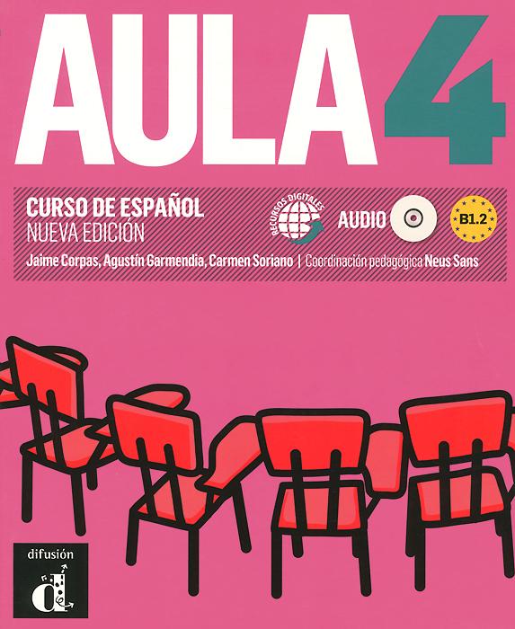 Aula 4: Libro del alumno: B1.2 (+ CD)
