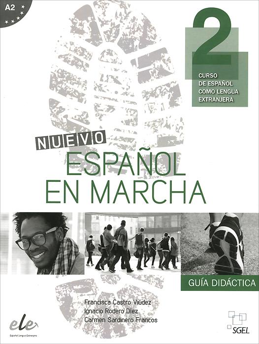 Nuevo Espanol en marcha A2: Guia didactica