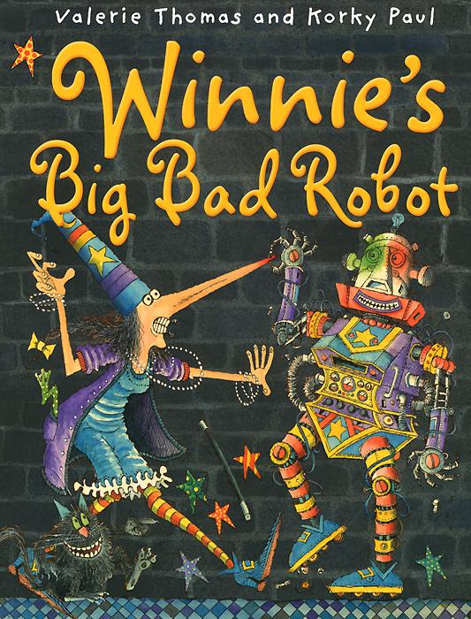 Winnie's Big Bad Robot