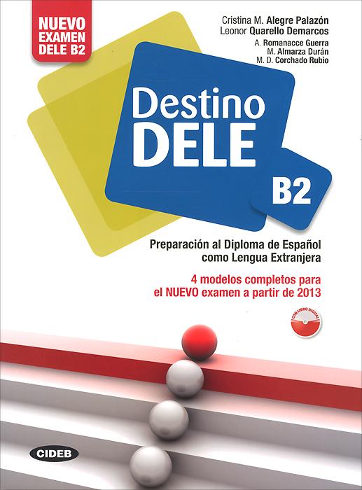 Destino Dele B2 (+ CD-ROM)