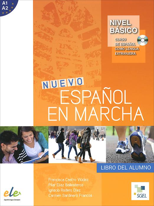 Nuevo Espanol en marcha: Basico: Libro del alumno (+ CD)