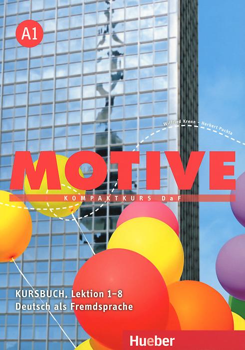 Motive A1: Kompaktkurs DaF: Kursbuch Lektion 1-8