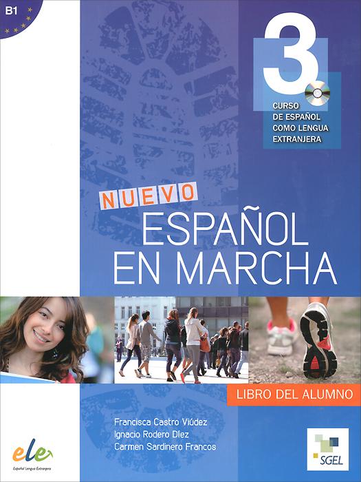Nuevo Espanol en marcha B1: Libro del alumno (+ CD)