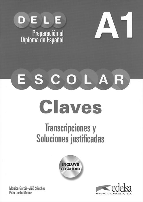 Preparacion al diploma de espanol escolar: Nivel A1: �laves (+ �D)