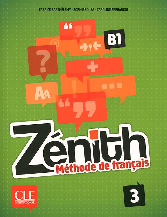 Zenith: Methode de francais 3: B1 (+ DVD)
