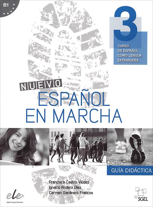 Nuevo Espanol en marcha B1: Guia didactica