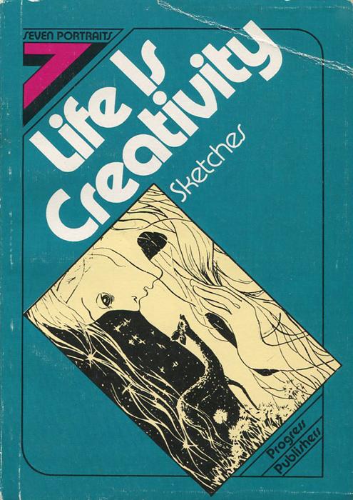 Life is Creativity