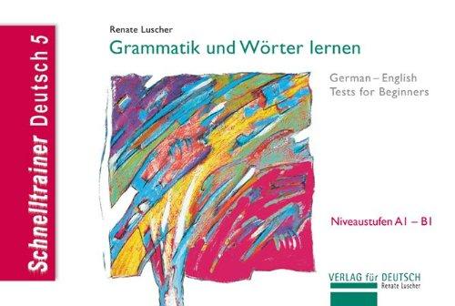 Schnelltrainer, Grammatik und Worter lernen