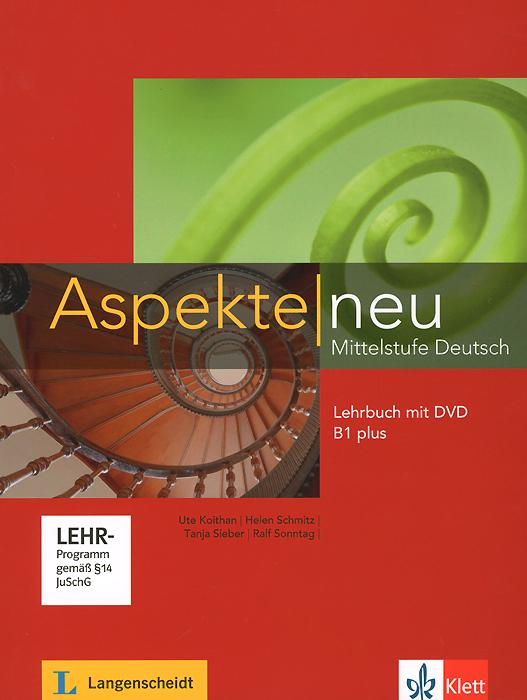 Aspekte Mittelstufe Deutsch: Lerbuch B1 plus (+ DVD)