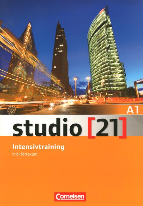 Studio 21: Intensivtraining mit Hortexten: Deutsch als Fremdsprache: A1 (+ CD)