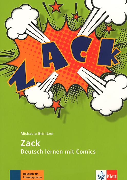 Zack: Deutsch lernen mit Comics: A2 - B2
