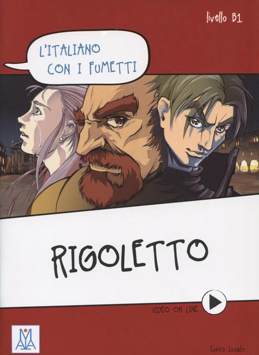 L'italiano �on i fumetti: Rigoletto: Livello B1
