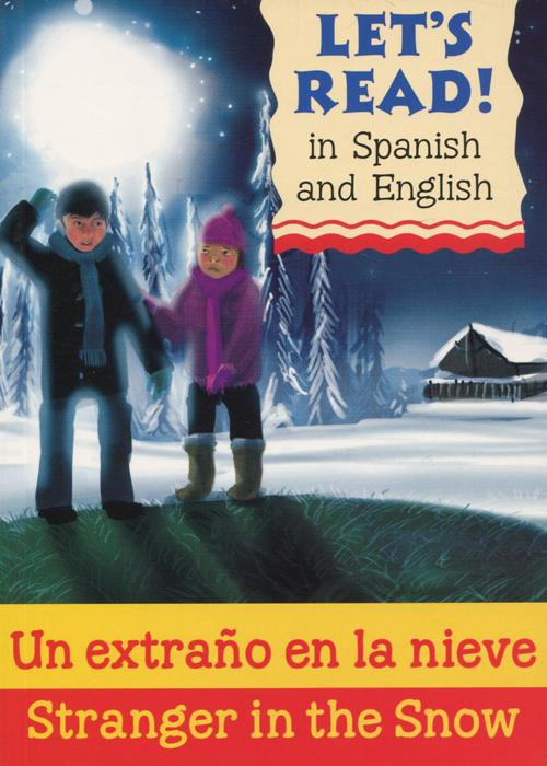 Stranger in the Snow / Un Extrano En La Nieve
