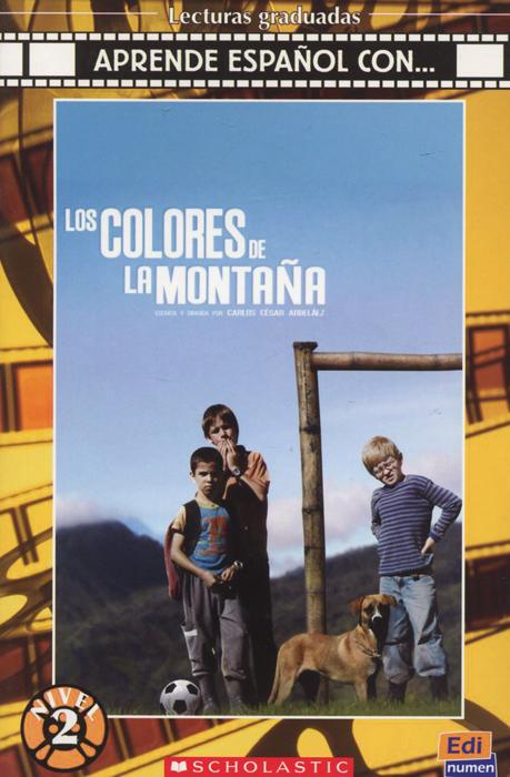 Los colores de la montana: Nivel 2 (+ CD)