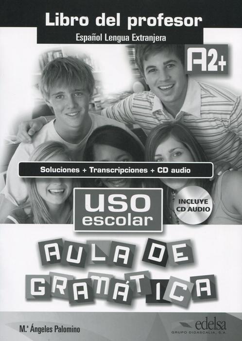 Uso escolar: Aula de gramatica: A2: Libro del profesor (+CD)
