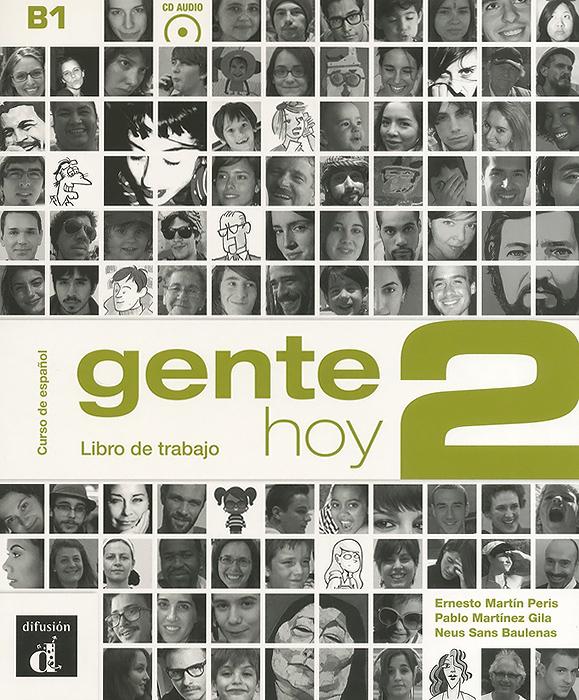 Gente Hoy 2: Niveau B1: Libro de trabajo: Curso de espanol (+ CD)
