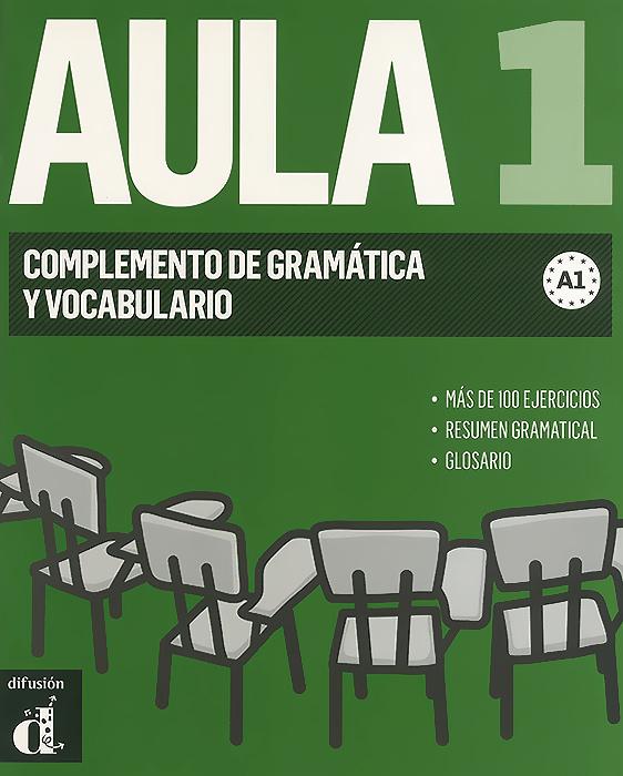 Aula 1: Complemento de Gramatica y Vocabulario