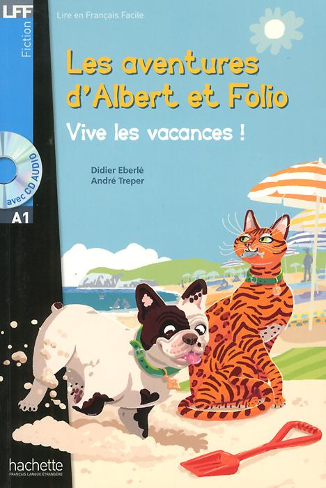Les Aventures D'albert Et Folio: Vive Les Vacances ! (+ �D)