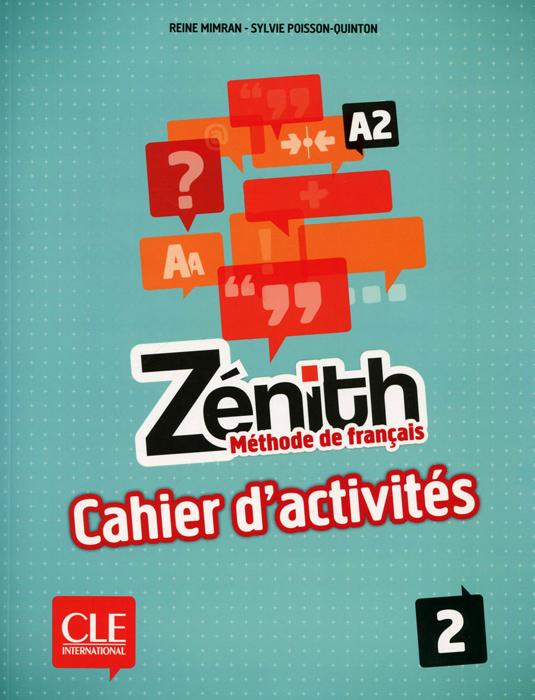 Zenith А2: Methode de francais 2: Cahier d'activites