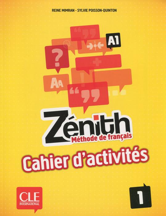 Zenith: Methode de francais 1: A1