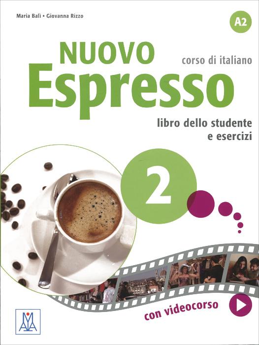 Nuovo Espresso 2: Livello A2: Corso di italiano: Libro dello student e esercizi