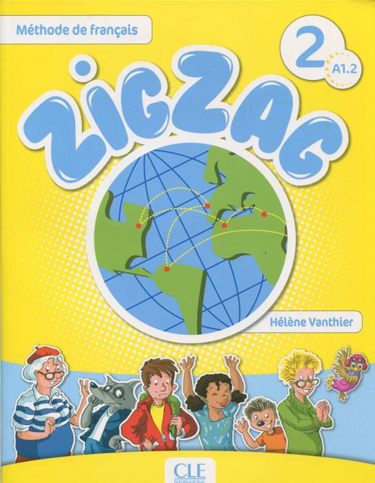 Zigzag 2 A1.2: Livre de l'Eleve(+ CD)