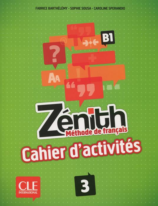 Zenith: Methode de francais 3: B1