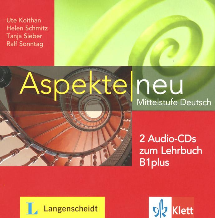 Aspekte new: Mittelstufe Deutsch: Zum Lehrbuch B1plus (+ 2CD)