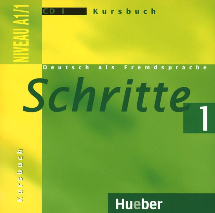 Schritte 1: Deutsch als Fremdsprache: Niveau A1/1: Kursbuch (аудиокурс на CD)
