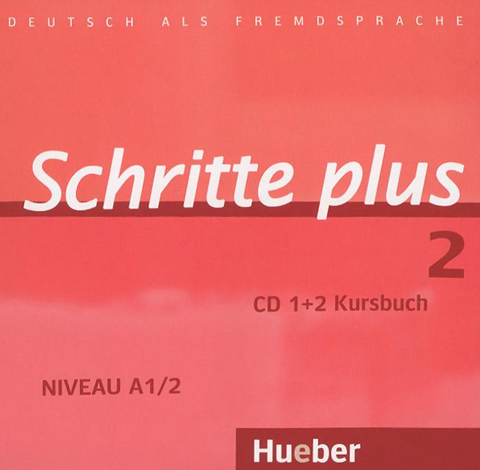 Schritte plus 2: Niveau A1/2: Kursbuch (аудиокурс на 2 CD)