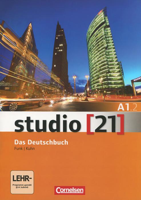 Studio 21 A1.2: Das Deutschbuch (+ DVD-ROM)