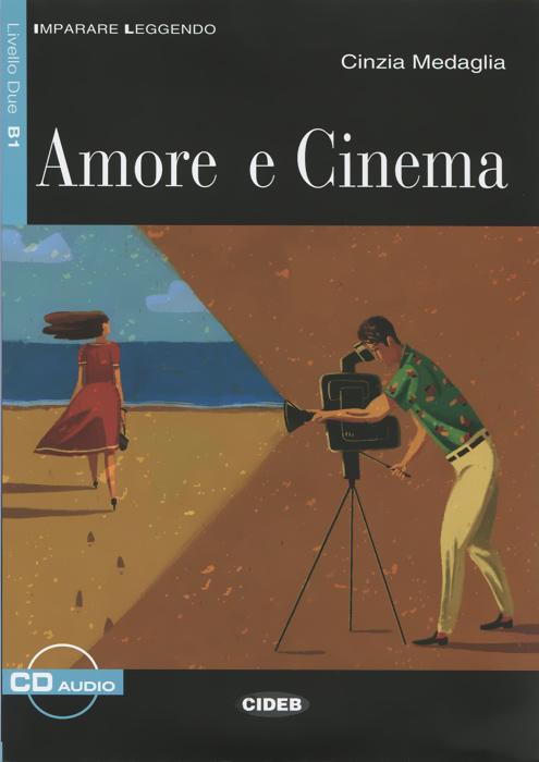 Amore e cinema: Livello due B1 (+ CD)