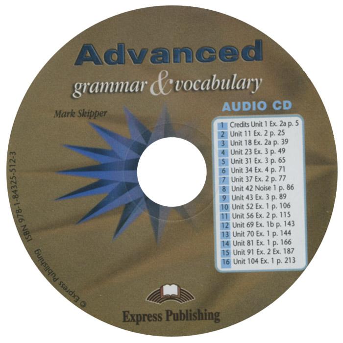 Advanced: Grammar and Vocabulary (аудиокурс на CD)