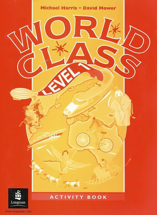 World Class: Level 1: Activity Book