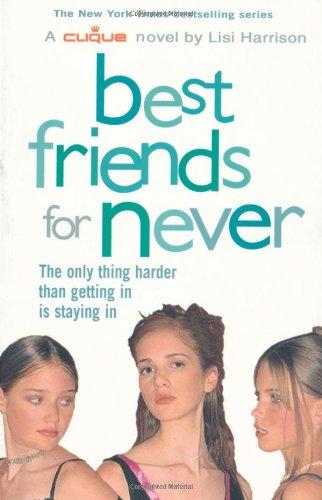 Clique 2: Best Friends for Never