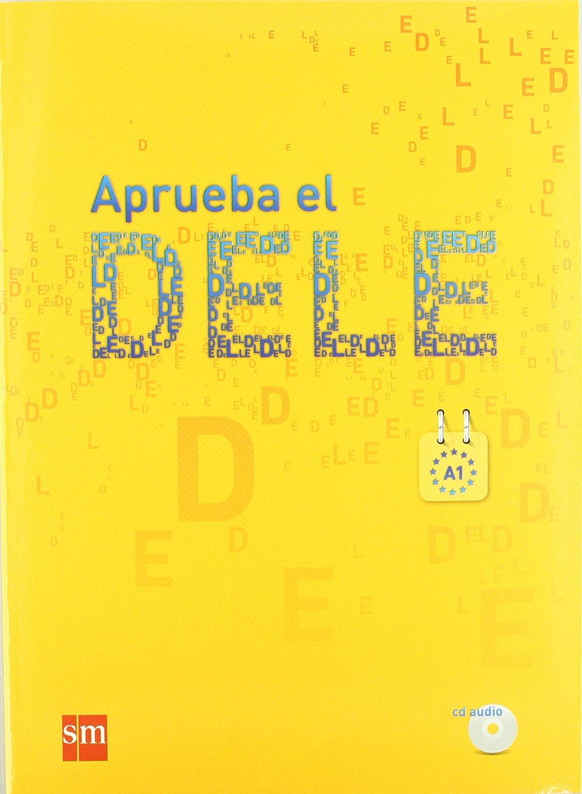 Aprueba el DELE A1 +D
