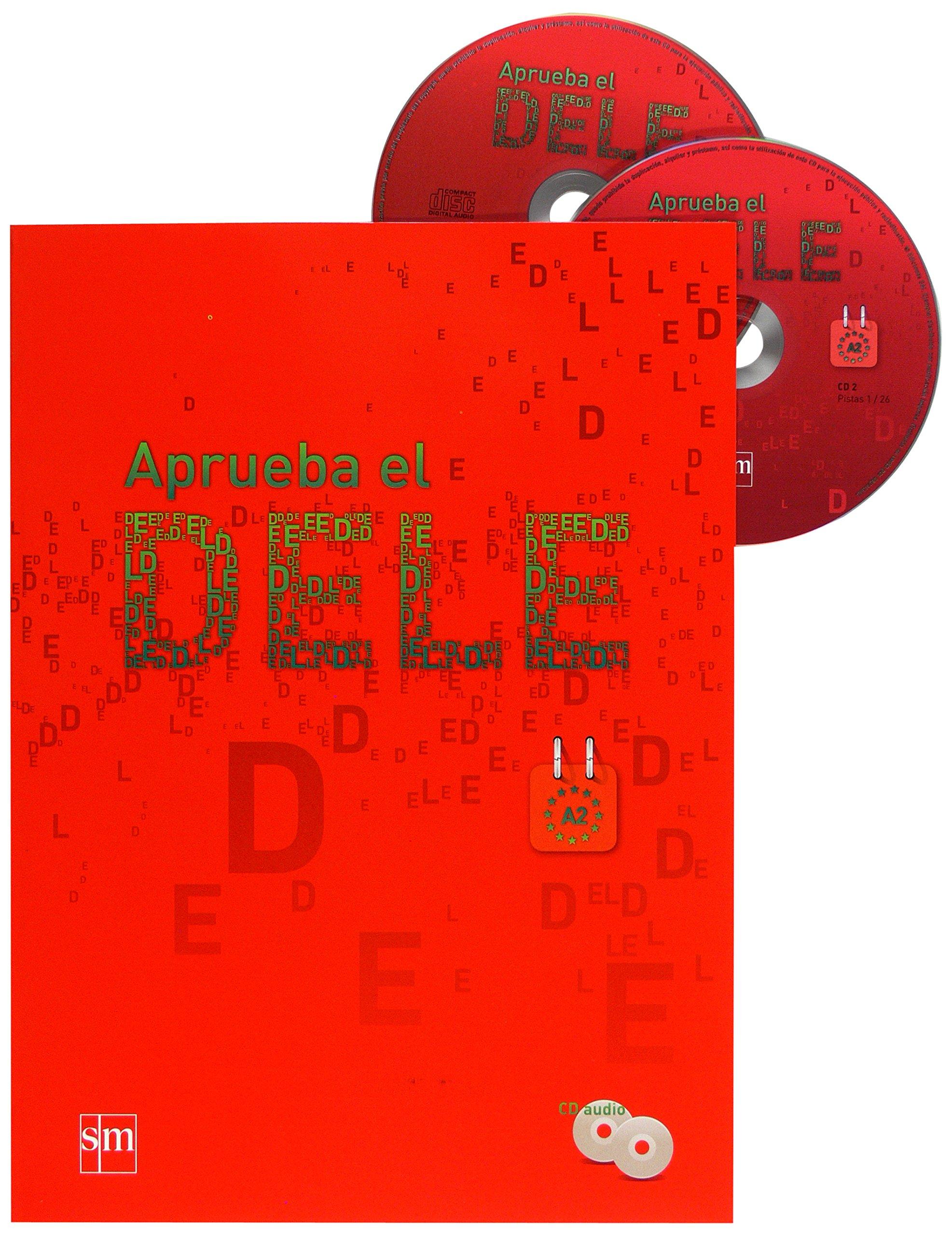 Aprueba El DELE A2+D