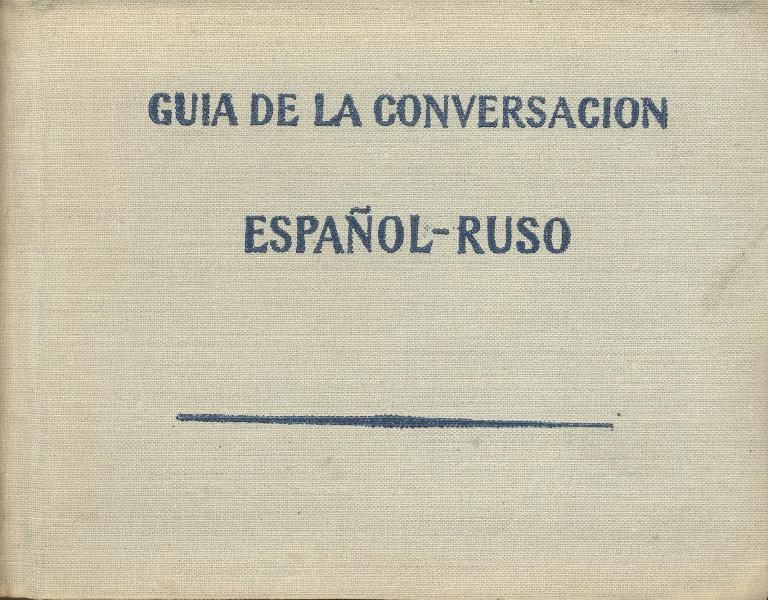 Guia de la Conversacion. Espanol - Ruso